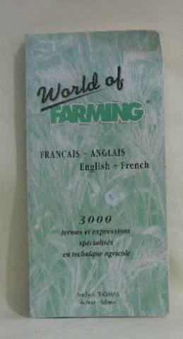 9782950695901: World of farming : Français-Anglais/English-French