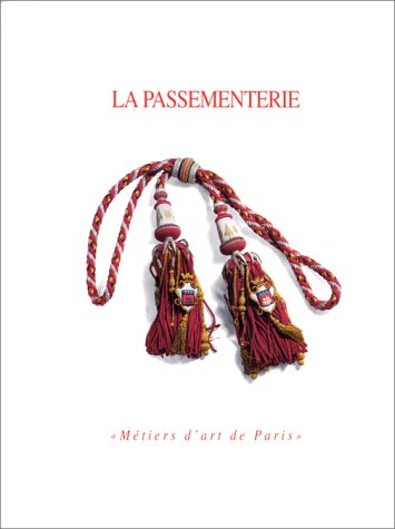 9782950714114: Passementerie 1993: Exposition presentee au Couvent des Cordeliers, 7 octobre-7 novembre 1993, a l'initiative de l'association