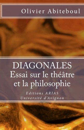 9782950714565: Diagonales. Essai : sur le théâtre et la philosophie
