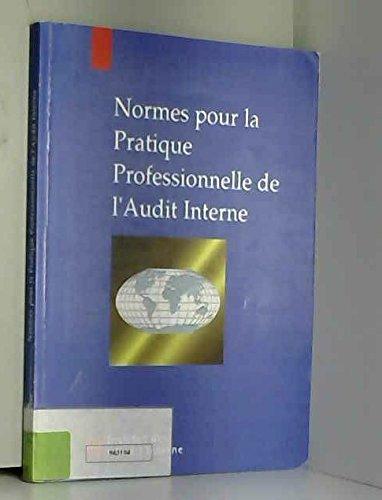 9782950718983: Normes pour la pratique professionnelle de l'audit interne