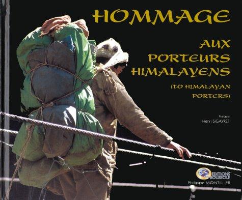 9782950730862: Hommage aux porteurs himalayens