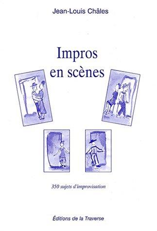 9782950731043: impros en scènes