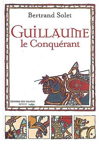 9782950733184: Guillaume le Conquérant