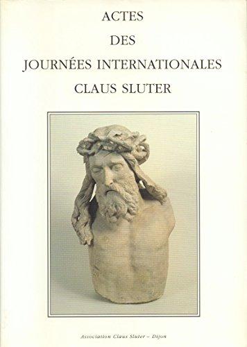 9782950733801: Actes des Journées internationales Claus Sluter: Septembre 1990