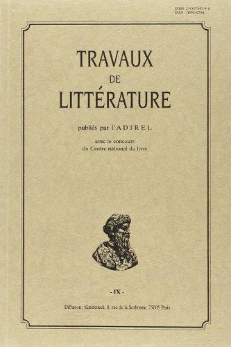 Travaux de littérature publiés par l'ADIREL. Vol. 9.