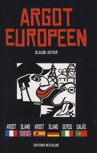 9782950735652: Argot européen