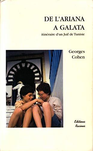 9782950737502: De l'Ariana a Galata itineraire d'un Juif de Tunisie