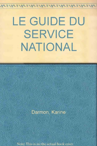 LE GUIDE DU SERVICE NATIONAL
