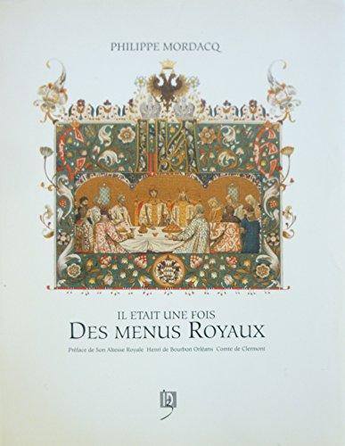 9782950789709: Il était une fois des menus royaux