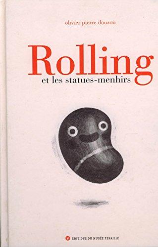 9782950790781: Rolling et les Statues-Menhirs