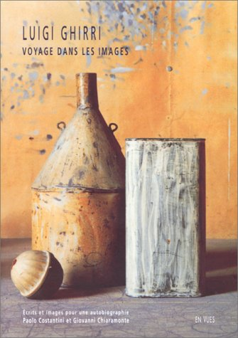 Luigi Ghirri: Voyage dans les images. Ecrits: Costantini, Paolo