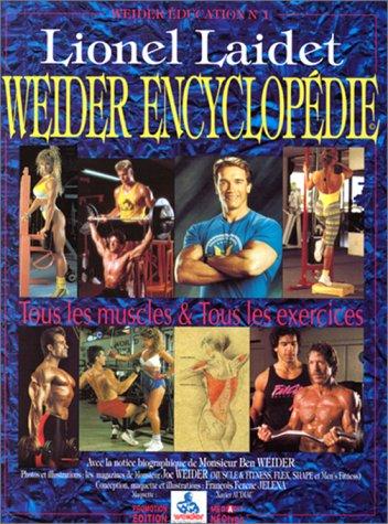 9782950798510: weider encyclopedie: tous les muscles et tous exercices