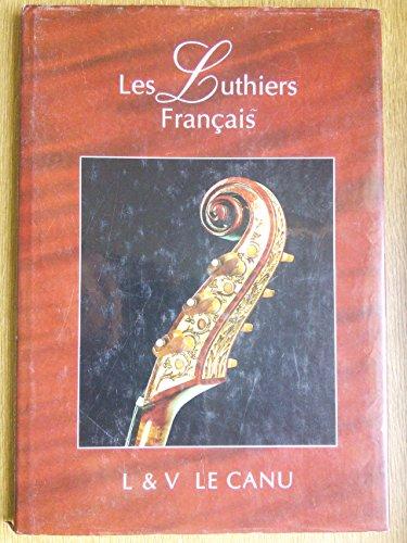 9782950799609: Les luthiers français tome 1