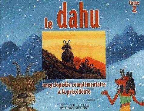 9782950821676: Dahu (le)- tome 2 (Encyclopédie)