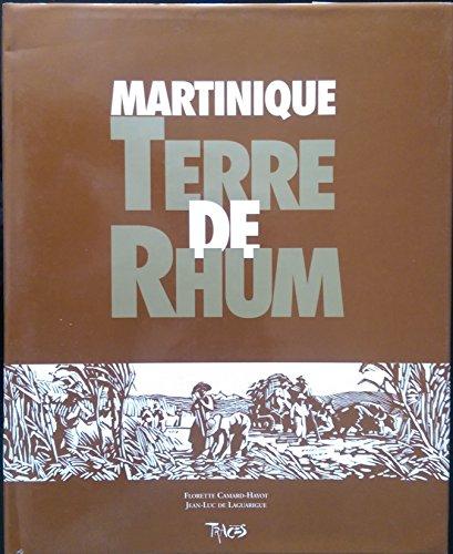 9782950824608: Martinique, terre de rhum