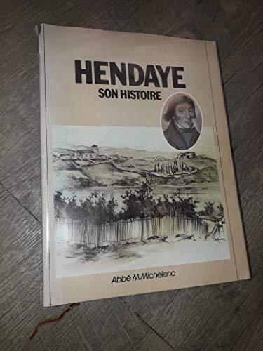 9782950834997: Hendaye et Son Histoire