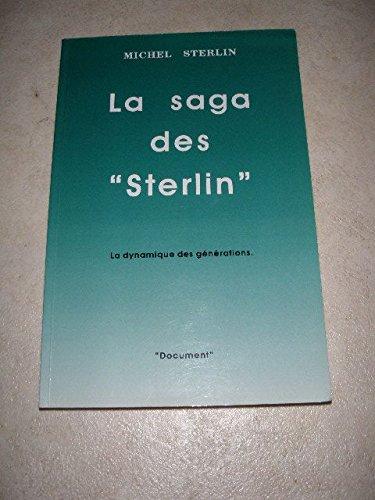 La saga des Sterlin Sterlin, Michel