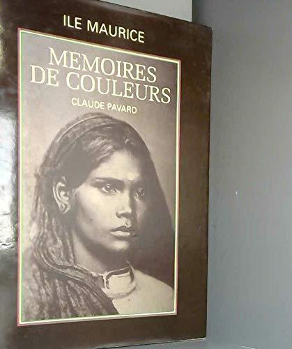 9782950868701: Île Maurice, memoires de couleurs
