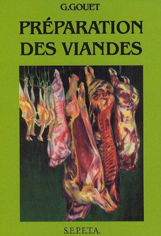 9782950870957: Préparation des viandes : Viandes de boucherie Abats - Volaille et gibiers