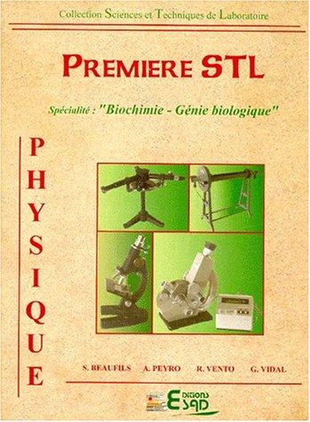 9782950875228: Physique, première STL. Spécialité
