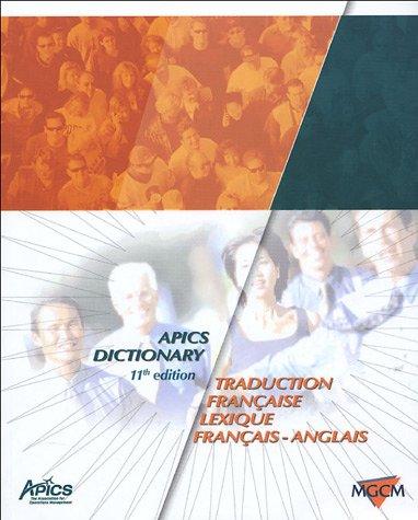 9782950877529: APICS Dictionary : Traduction française, Lexique français-anglais