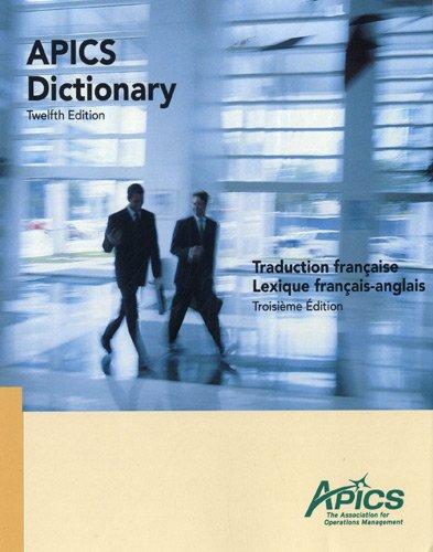 9782950877536: Apics Dictionary : Traduction fran�aise Lexique fran�ais-anglais
