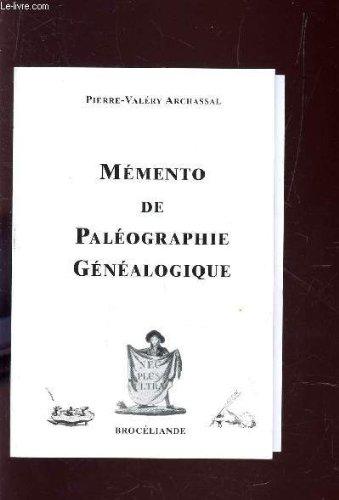 9782950879820: Mémento de paléographie généalogique