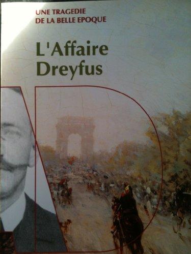 9782950885104: Une tragédie de la belle époque - L'affaire Dreyfus
