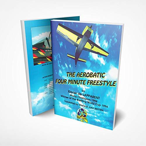 9782950892829: The aerobatic four minute freestyle