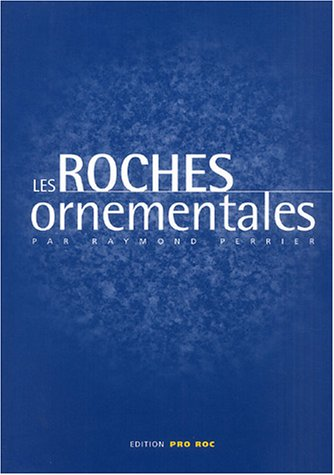 9782950899262: Les roches ornementales