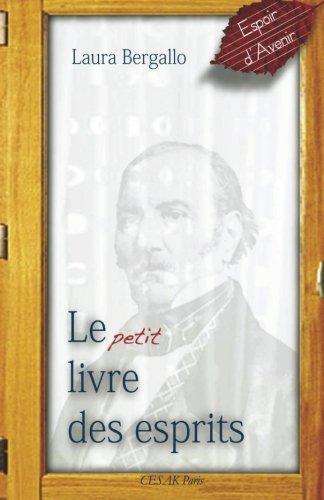 9782950904027: Le petit livre des esprits (French Edition)