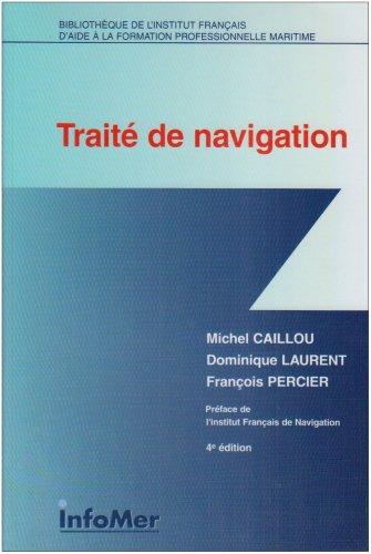 9782950905697: Traité de navigation
