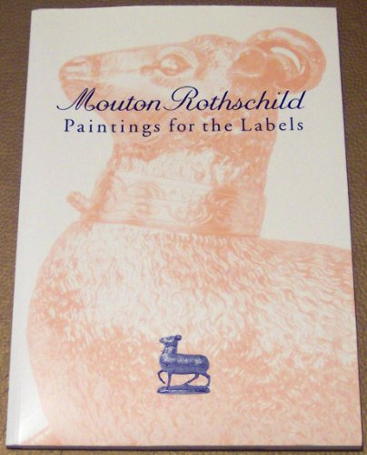 9782950924414: Mouton Rothschild Paintings for the Labels