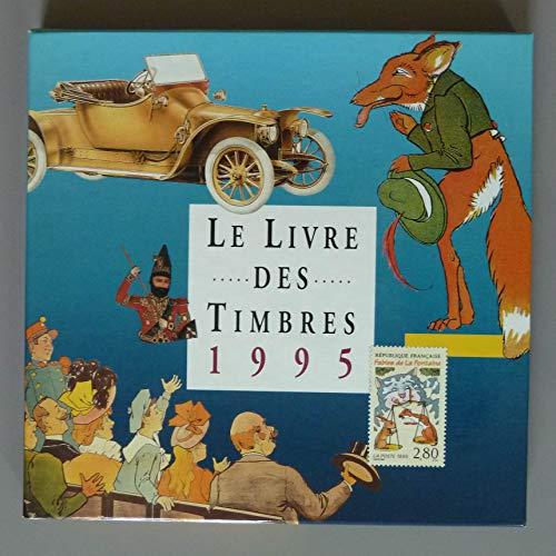 9782950925701: Le livre des timbres 1995