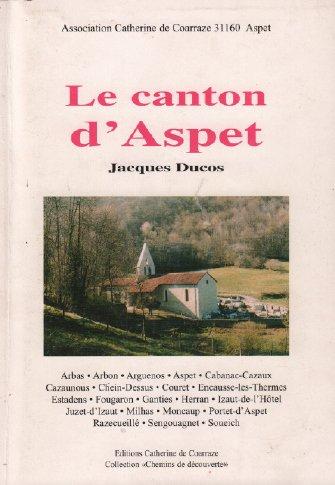 9782950944269: Le canton d'Aspet