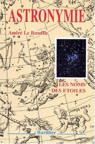 9782950948304: ASTRONYMIE. : Le nom des étoiles