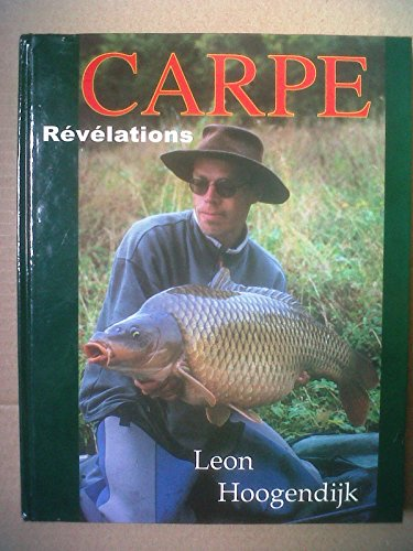 Carpe, révélations: Leon Hoogendijk