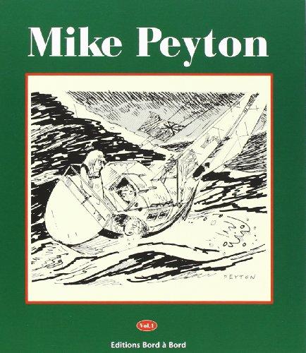 9782950976901: Mike peyton t.1