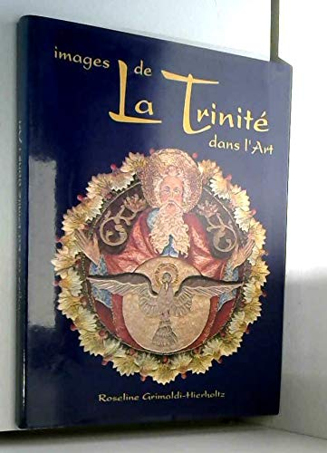 9782950981509: Images de la Trinite dans l'art (French Edition)