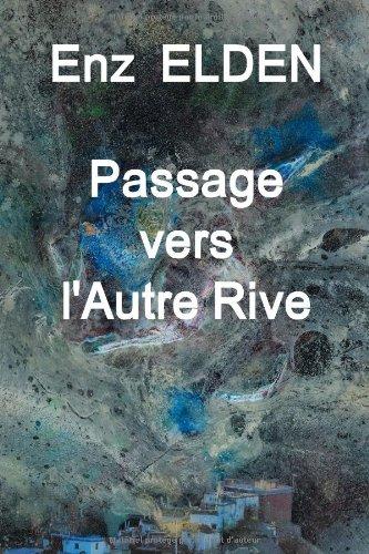 9782950992833: Passage vers l'Autre Rive