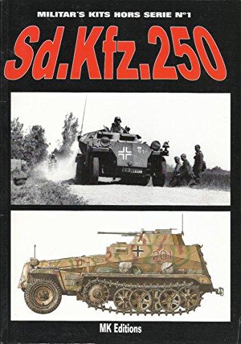 Sd.Kfz.250 Miltar's Kits Hors Serie No 1: Deygas, V.