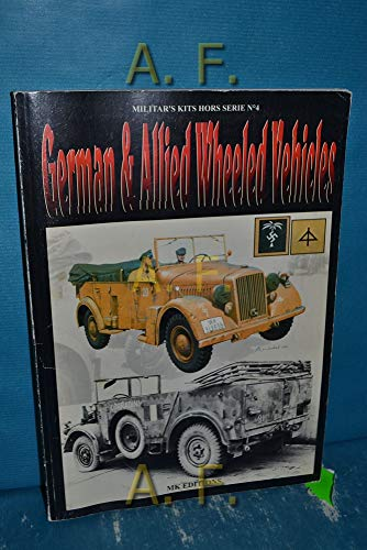 9782950998644: German & Allied Wheeled Vehicles (Militar's Kits Hors Serie No. 4) with 33-page English Translation, 2 Volume Set