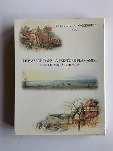 Le paysage dans la peinture flamande : De Jonckheere Georges