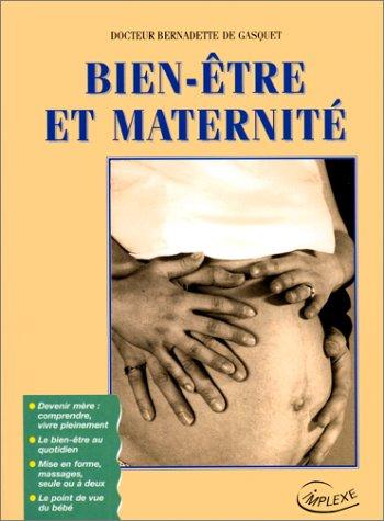 9782951039803: Bien-être et Maternité