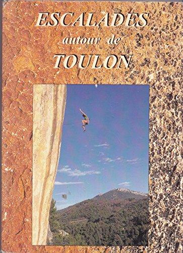 9782951040939: Escalades autour de Toulon