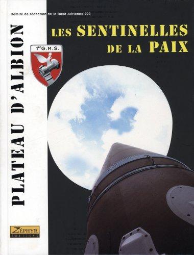 9782951048522: Le Plateau d'Albion : Les Sentinelles de la paix