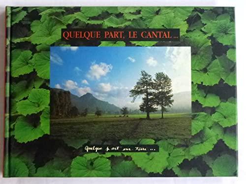 9782951064706: Quelque part, le Cantal...