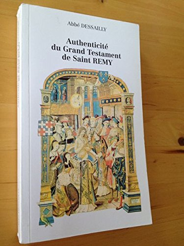 9782951067400: Authenticit� du grand testament de saint Remi