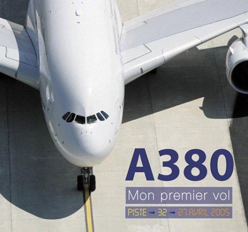 9782951068438: A380, mon premier vol (airbus)