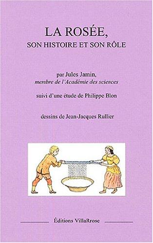 9782951088337: La rosée, son histoire et son rôle